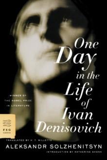 One Day in the Life of Ivan Denisovich - H.T. Willetts, Aleksandr Solzhenitsyn