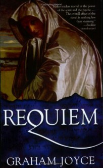 Requiem - Graham Joyce