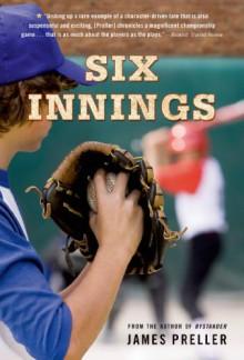 Six Innings - James Preller