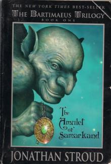 The Amulet of Samarkand - Jonathan Stroud