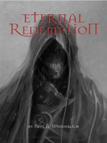 Eternal Redemption - Paul A. Wunderlich