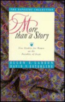 More Than a Story - Ellen E. Larson