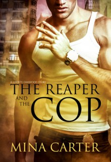 The Reaper and the Cop - Mina Carter