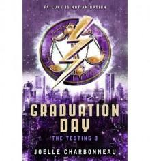 [(Graduation Day * * )] [Author: Joelle Charbonneau] [Jun-2014] - Joelle Charbonneau