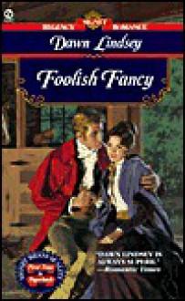 Foolish Fancy - Dawn Lindsay, Dawn Lindsay