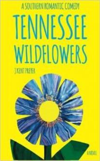 Tennessee Wildflowers - J. Kent Preyer