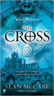 The Cross - Sean McCabe