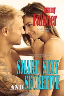 Smart, Sexy and Secretive - Tammy Falkner