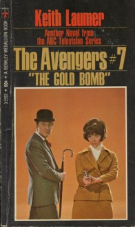The Gold Bomb - Keith Laumer