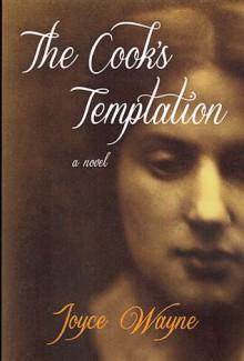 The Cook's Temptation: A Novel - Joyce Wayne