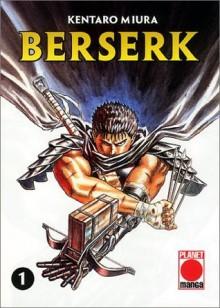 Berserk, Vol. 1 - Kentaro Miura