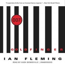 Goldfinger - Hugh Bonneville, Ian Fleming