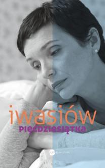 Pięćdziesiątka - Inga Iwasiów
