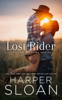 Lost Rider (The Coming Home Series) - Harper Sloan
