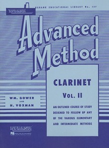 Rubank Advanced Method - Clarinet Vol. 2 (Rubank Educational Library) - H. Voxman, William Gowe