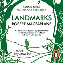 Landmarks - Robert Macfarlane,Roy McMillan,Penguin Books Ltd