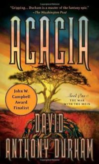 Acacia: The Acacia Trilogy, Book One - David Anthony Durham