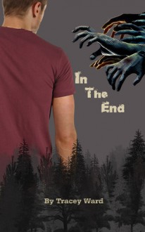 In the End - Tracey Ward