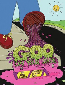 Goo on Your Shoe - Joel Raven