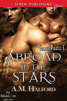 Abroad in the Stars - A.M. Halford
