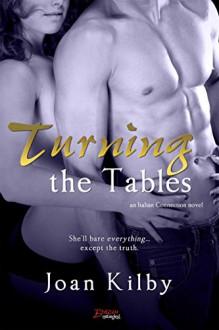 Turning the Tables (Entangled Brazen) (Italian Connection) - Joan Kilby