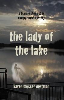 The Lady of the Lake - Karen Musser Nortman