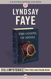 The Gospel of Sheba - Lyndsay Faye