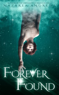 Forever Found - Nazarea Andrews