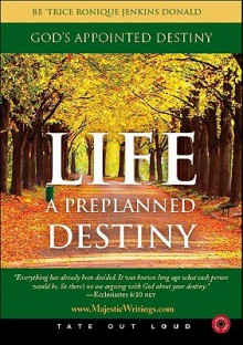 God's Appointed Destiny - Be' Trice Ronique Donald