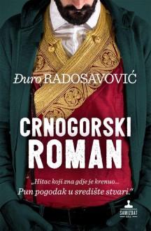 Crnogorski roman - Djuro Radosavovic