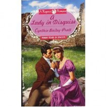 A Lady in Disguise - Cynthia Bailey Pratt