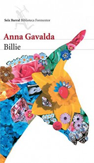 Billie (Spanish Edition) - Anna Gavalda, Isabel González-Gallarza