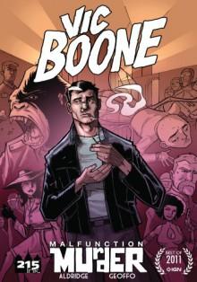 Vic Boone (Malfunction Murder Book 1) - Shawn Aldridge