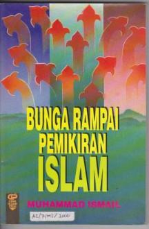 Bunga Rampai Pemikiran Islam - Taqiyuddin an-Nabhani, Muhammad Ismail