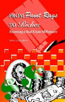 From Paint Rags to Riches - Robert Clyde Affolter