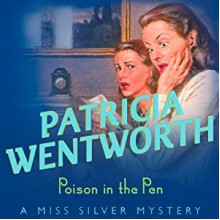 Poison In The Pen - Patricia Wentworth,Diana Bishop