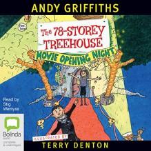 The 78-Storey Treehouse - Andy Griffiths, Stig Wemyss, Bolinda Publishing Pty Ltd