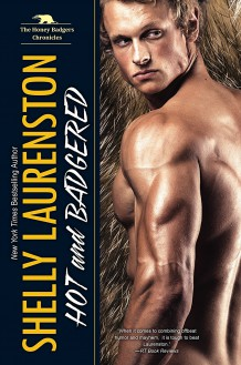 Hot and Badgered - Shelly Laurenston