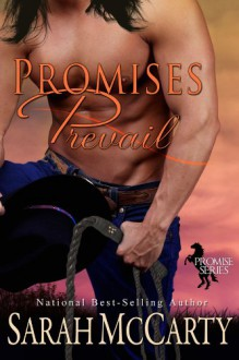 Promises Prevail (Promise Series Book 3) - Sarah McCarty