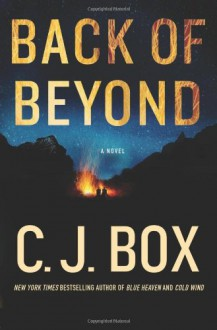 Back of Beyond - C.J. Box