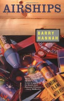 Airships - Barry Hannah