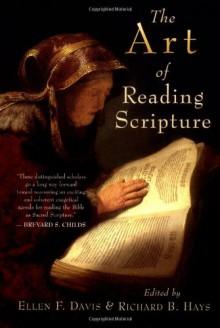 The Art of Reading Scripture - Ellen F. Davis