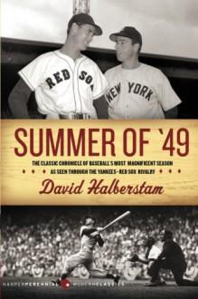 Summer of '49 - David Halberstam