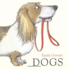 Dogs - Emily Gravett