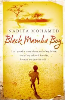Black Mamba Boy - Nadifa Mohamed