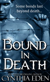 Bound In Death - Cynthia Eden