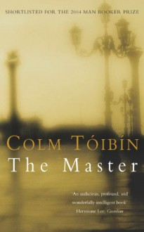The Master - Colm Tóibín