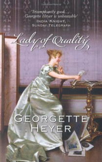 Lady of Quality - Georgette Heyer
