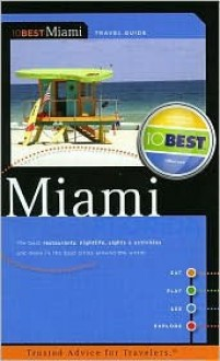 10Best - Miami (10 Best) (10 Best) - Brice J. Bay, J. Travis Seward