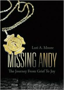Missing Andy - Lori A. Moore
